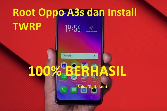 Root dan Install TWRP Oppo A3s