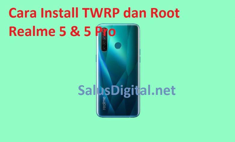 Cara Install TWRP dan Root Realme 5 Pro