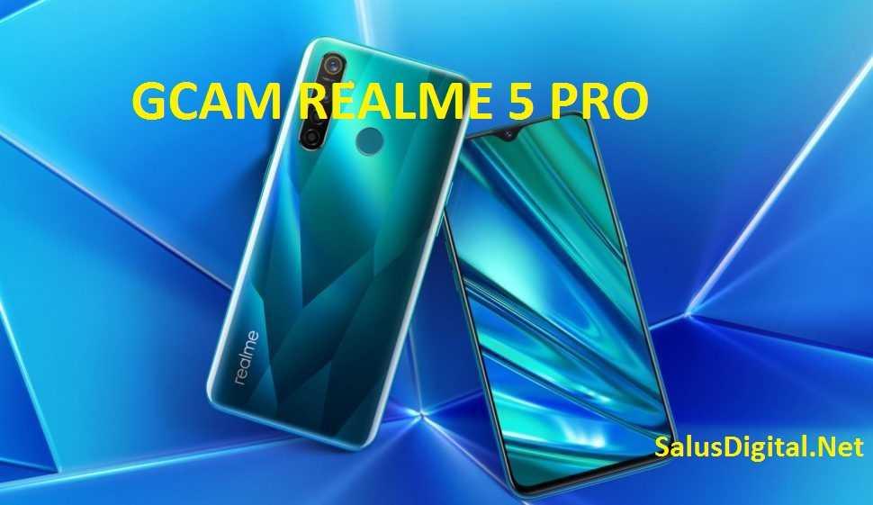 Gcam realme 5 Pro