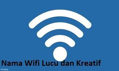 1001 Nama Wifi Lucu Dan Kreatif Bikin Kamu Ngakak Salusdigital