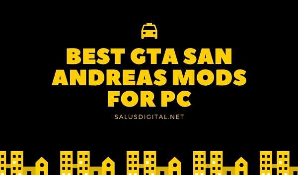 Best GTA San Andreas Mods For PC