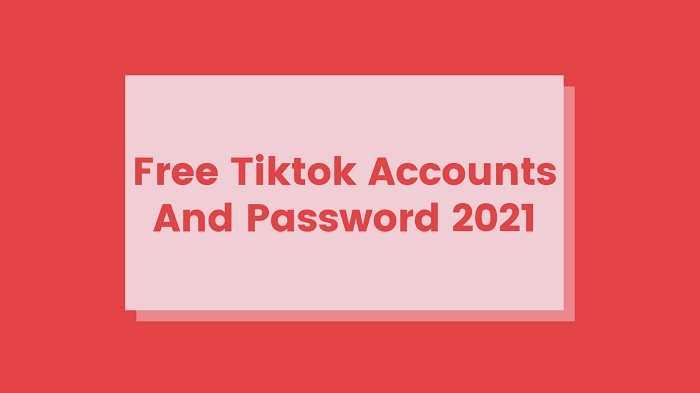 Free Tiktok Accounts