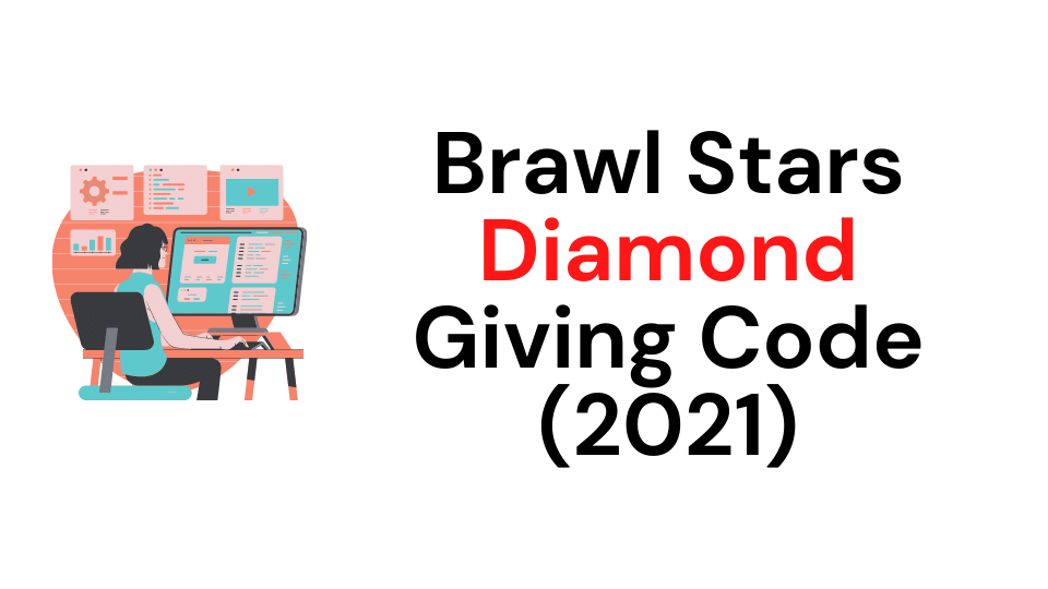 Brawl Stars Diamond Giving Code